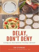 Delay, Don; t Deny