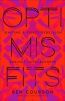 Optimisfits : Igniting A Fierce Rebellion Against Hopelessness