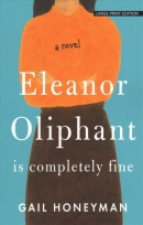 Eleanor Oliphant is completely fine [large print]