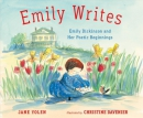 Emily writes : Emily Dickinson and her poetic beginnings