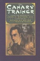 The Canary Trainer: From the Memoirs of John H. Watson, M.D