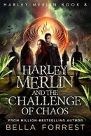 Harley Merlin and the challenge of chaos