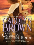 The Cowboy; s Mail Order Bride