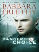Dangerous Choice