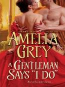 A Gentleman Says