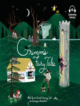 Grimm's Fairy Tales [eAudio].
