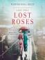 Lost Roses [eAudio] : A Novel