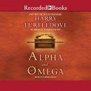Alpha and omega [CD book]