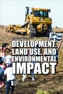 Development, land use, and environmental impact