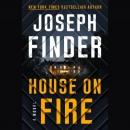 House on fire [CD book] : a novel
