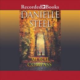 Moral Compass [CD Book] : A Novel
