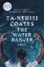 The Water Dancer : A Novel