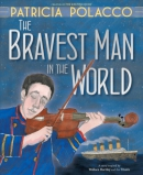The bravest man in the world