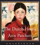 The Dutch house [CD book] : a novel