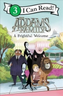 The Addams family : a frightful welcome