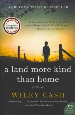 A Land More Kind Than Home : A Novel