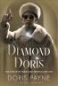 Diamond Doris : The True Story Of The World's Most Notorious Jewel Thief