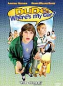 Dude, where's my car? [DVD]