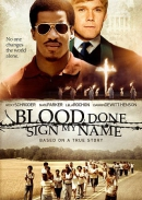 Blood done sign my name [DVD]