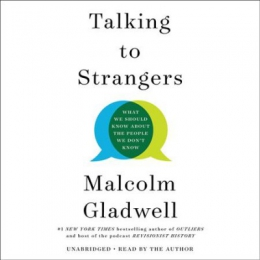Talking To Strangers [CD Book] : What We Should Know About The People We Don't Know
