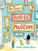 Dr. Seuss; s Horse Museum