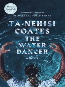 The Water Dancer (Oprah; s Book Club)
