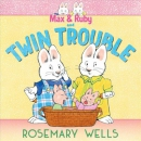 Max and Ruby and twin trouble