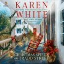 The Christmas spirits on Tradd Street [CD book]
