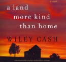 A land more kind than home [CD book]