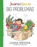 Juana & Lucas. Big problemas
