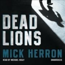 Dead lions [CD book]