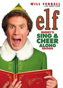 Elf [DVD]. Buddy's Sing & Cheer Along Edition