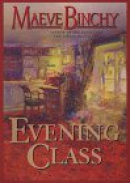 Evening class [large print]