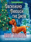 Dachshund Through the Snow--An Andy Carpenter Mystery