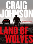 Land of Wolves--A Longmire Mystery