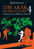 The Arab of the future. Book 4