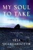 My Soul To Take : A Novel Of Iceland