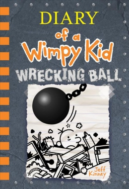 Diary Of A Wimpy Kid : Wrecking Ball
