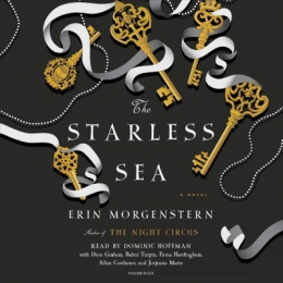 The Starless Sea [CD Book] : A Novel