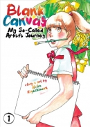 Blank canvas : my so-called artist's journey. Book 1