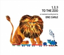 1, 2, 3 to the zoo : a counting book