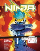 Ninja : the most dangerous game. Book 1
