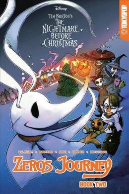 Tim Burton's The Nightmare Before Christmas. Zero's Journey. Book 2
