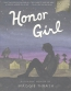 Honor Girl : A Graphic Memoir