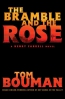 The Bramble And The Rose : A Henry Farrell Novel