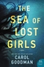 The Sea Of Lost Girls : A Novel