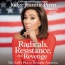 Radicals, Resistance, And Revenge [CD Book] : The Left's Plot To Remake America