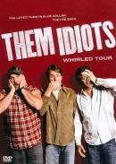 Them idiots [DVD]