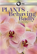 Plants behaving badly [DVD]