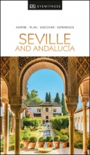 Eyewitness travel guide seville and andalucia: 2020